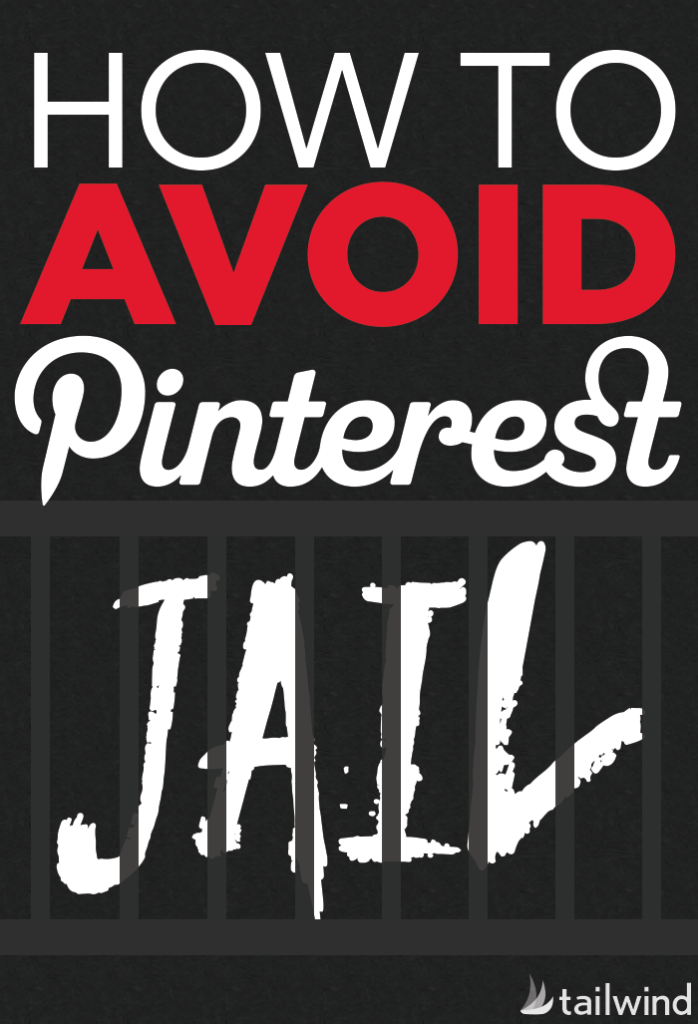 How to Avoid Pinterest Jail